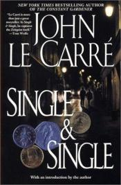 book cover of Single & Single by John le Carré