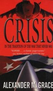 book cover of Crisis by Alexander M. Grace