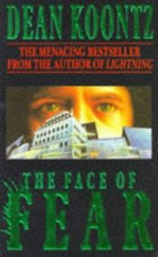 book cover of The Face of Fear by Dean Koontz