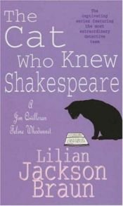 book cover of The Cat Who Knew Shakespeare by Lilian Jackson Braun