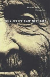 book cover of Once in Europa by John Berger