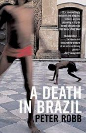 book cover of A death in Brazil by Peter Robb