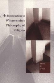 book cover of An Introduction to Wittgenstein's Philosophy of Religion by Brian Clack
