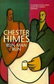 book cover of Corre, hombre by Chester Himes