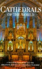 book cover of Cathedrals of the World by Automobile Association