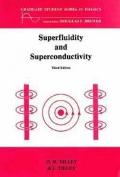 book cover of Superfluidity and Superconductivity (Graduate Student Series in Physics) by D.R. Tilley