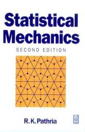 book cover of Statistical Mechanics by R. K. Pathria