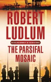 book cover of The Parsifal Mosaic by Robert Ludlum