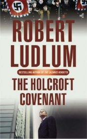 book cover of The Holcroft Covenant by Robert Ludlum