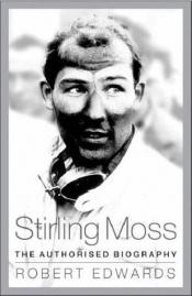book cover of Stirling Moss by Robert Edwards