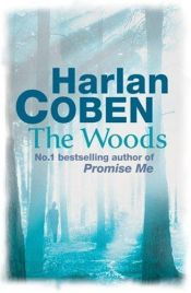 book cover of The Woods by Harlan Coben
