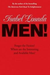 book cover of Men! by Isabel Losada