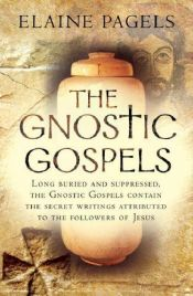 book cover of The Gnostic Gospels by Elaine Pagels