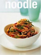 book cover of Noodle (Creative Cooking Library (Lorenz)) by Kit Chan