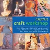 book cover of Creative Craft Workshop by Mary Maguire