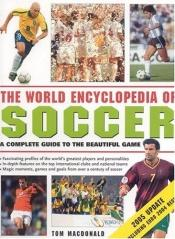 book cover of World Encyclopedia of Soccer by Tom MacDonald