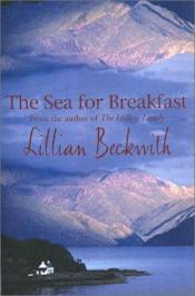 book cover of The Sea for Breakfast by Lillian Beckwith