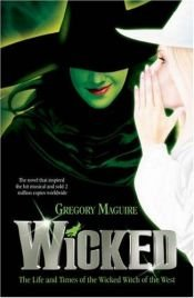 book cover of Wicked by Gregory Maguire