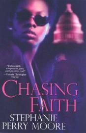book cover of Chasing Faith by Stephanie Perry Moore