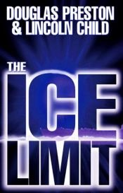 book cover of The Ice Limit by Douglas Preston