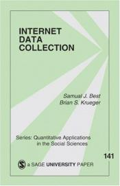 book cover of Internet data collection by Samuel J. Best