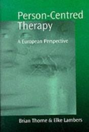book cover of Person-centred Therapy: A European Perspective by