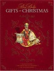 book cover of Gifts of Christmas: A Treasury of Holiday Classics by Don Daily