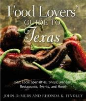 book cover of Food lovers' guide to Texas by John DeMers