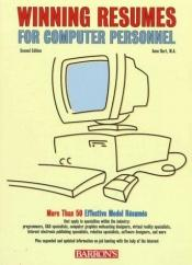 book cover of Winning Resumes for Computer Personnel by Anne Hart
