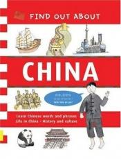 book cover of Find Out About China: Learn Chinese Words and Phrases and About Life in China (Find Out About Books) by Zheng Qing