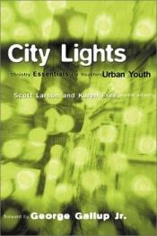 book cover of City Lights: Ministry Essentials for Reaching Urban Youth by