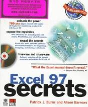 book cover of Excel 97 secrets by Patrick Burns