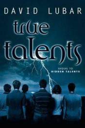 book cover of True Talents by David Lubar