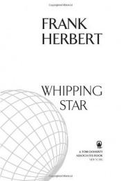 book cover of Whipping Star by Frank Herbert