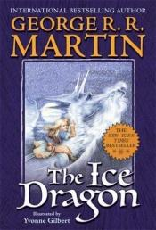 book cover of The Ice Dragon by George Martin