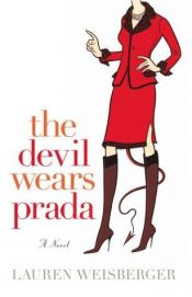 book cover of The Devil Wears Prada by Lauren Weisberger