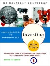 book cover of Investing Made Simple: Revised and Updated by Anthony Loviscek