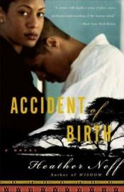 book cover of Accident of Birth by Heather Neff