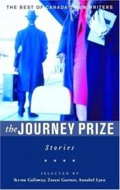 book cover of The Journey Prize Stories 18: From the Best of Canada's New Writers (Journey Prize Stories) by Steven Galloway