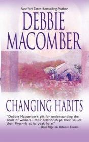 book cover of Changing habits by Debbie Macomber