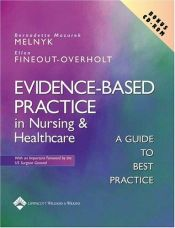 book cover of Evidence-based practice in nursing & healthcare : a guide to best practice by Bernadette Mazurek Melnyk