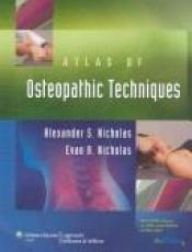 book cover of Atlas of Osteopathic Techniques by Evan A Nicholas