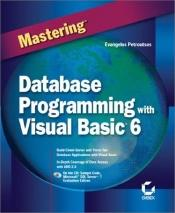 book cover of Database Programming with Visual Basic 6 by Evangelos Petroutsos