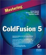 book cover of Mastering ColdFusion 5 by Arman Danesh