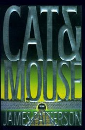 book cover of Cat and Mouse by James Patterson