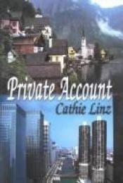 book cover of Private Account by Cathie Linz