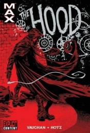 book cover of The Hood by Brian K. Vaughan