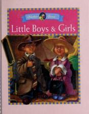 book cover of Little Boys & Girls: Mother Goose Rainbow Books by Krista Brauckmann-Towns