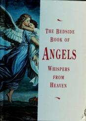 book cover of The Bedside Book of Angels by Anna Trimiew
