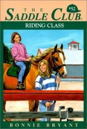 book cover of Riding Class (Saddle Club(R)) by B.B.Hiller